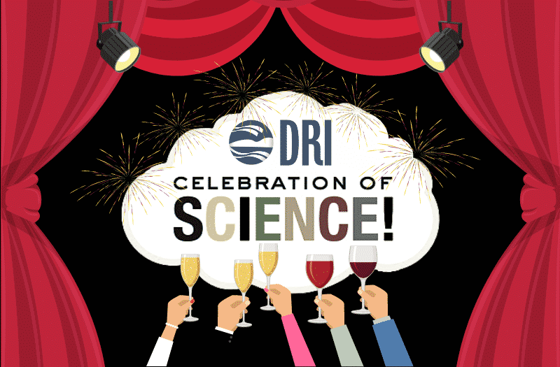 DRI Celebration of Science graphic