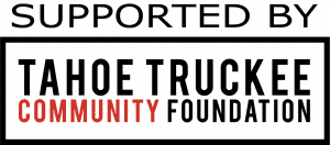 Logo: Supported by Tahoe Truckee Community Foundation
